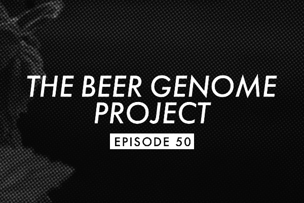 The Beer Genome Project Episode 50